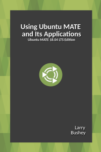 Using Ubuntu MATE 18.04 book cover